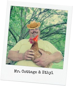 Mr. cottage and ethyl